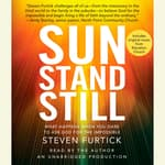 Sun Stand Still by  Steven Furtick audiobook