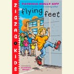 Flying Feet by  Patricia Reilly Giff audiobook
