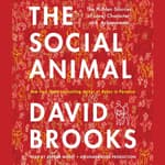 The Social Animal by  David Brooks audiobook