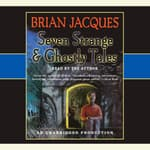 Seven Strange & Ghostly Tales by  Brian Jacques audiobook