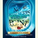 No Passengers Beyond This Point by  Gennifer Choldenko audiobook