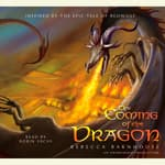 The Coming of the Dragon by  Rebecca Barnhouse audiobook