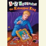 A to Z Mysteries: The Kidnapped King by  Ron Roy audiobook