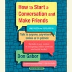 How To Start A Conversation And Make Friends by  Don Gabor audiobook