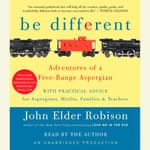 Be Different by  John Elder Robison audiobook