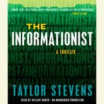 The Informationist by  Taylor Stevens audiobook