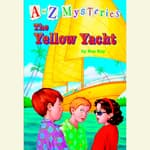 A to Z Mysteries: The Yellow Yacht by  Ron Roy audiobook