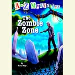 A to Z Mysteries: The Zombie Zone by  Ron Roy audiobook