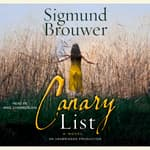 The Canary List by  Sigmund Brouwer audiobook