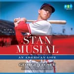 Stan Musial by  George Vecsey audiobook