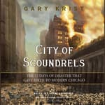 City of Scoundrels by  Gary Krist audiobook