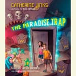 The Paradise Trap by  Catherine Jinks audiobook