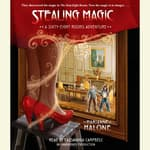 Stealing Magic by  Marianne Malone audiobook