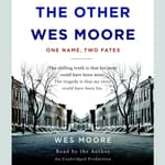 The Other Wes Moore by  Wes Moore audiobook