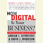 How Digital is Your Business? by  Adrian J. Slywotzky audiobook