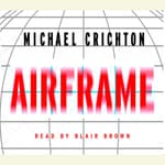 Airframe by  Michael Crichton audiobook
