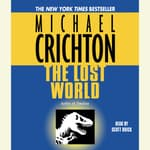 The Lost World: A Novel by  Michael Crichton audiobook