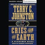 Cries from the Earth by  Terry C. Johnston audiobook