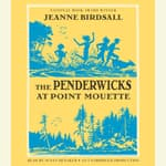 The Penderwicks at Point Mouette by  Jeanne Birdsall audiobook