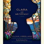 Clara and Mr. Tiffany by  Susan Vreeland audiobook
