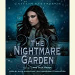 The Nightmare Garden: The Iron Codex Book Two by  Caitlin Kittredge audiobook