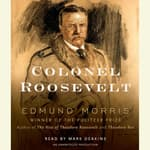 Colonel Roosevelt by  Edmund Morris audiobook