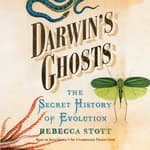 Darwin's Ghosts by  Rebecca Stott audiobook