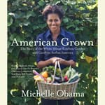 American Grown by  Michelle Obama audiobook