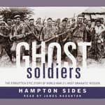 Ghost Soldiers by  Hampton Sides audiobook