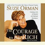 The Courage to Be Rich by  Suze Orman audiobook