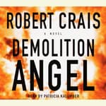 Demolition Angel by  Robert Crais audiobook