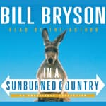 In a Sunburned Country by  Bill Bryson audiobook