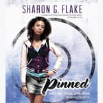 Pinned by  Sharon Flake audiobook