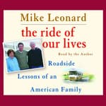 The Ride of Our Lives by  Mike Leonard audiobook