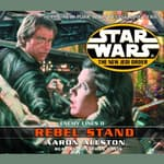 Star Wars: The New Jedi Order: Rebel Stand by  Aaron Allston audiobook