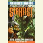 Starfist: Kingdom's Swords by  Dan Cragg audiobook