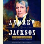 Andrew Jackson by  H. W. Brands audiobook