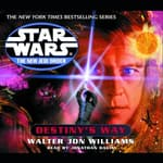 Star Wars: The New Jedi Order: Destiny's Way by  Walter Jon Williams audiobook