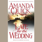 Late For the Wedding by  Jayne Ann Krentz audiobook