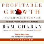 Profitable Growth Is Everyone's Business by  Ram Charan audiobook