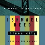 Blues City by  Ishmael Reed audiobook