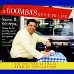 A Goomba's Guide to Life by  Steven R. Schirripa audiobook