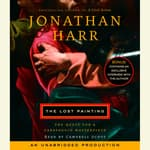 The Lost Painting by  Jonathan Harr audiobook