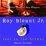 Feet on the Street: by  Roy Blount Jr. audiobook