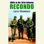 Recondo: LRRPs in the 101st Airborne by  Larry Chambers audiobook