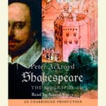 Shakespeare by  Peter Ackroyd audiobook