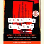 Remains Silent by  Michael Baden audiobook