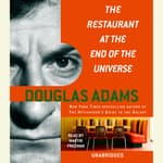 The Restaurant at the End of the Universe by  Douglas Adams audiobook