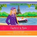 Beacon Street Girls Special Adventure: Charlotte in Paris by  Annie Bryant audiobook