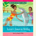 Beacon Street Girls Special Adventure: Katani's Jamaican Holiday by  Annie Bryant audiobook